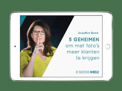 Cover gratis e-book 5 Geheimen om met foto's meer klanten te krijgen van Succesvol in Beeld
